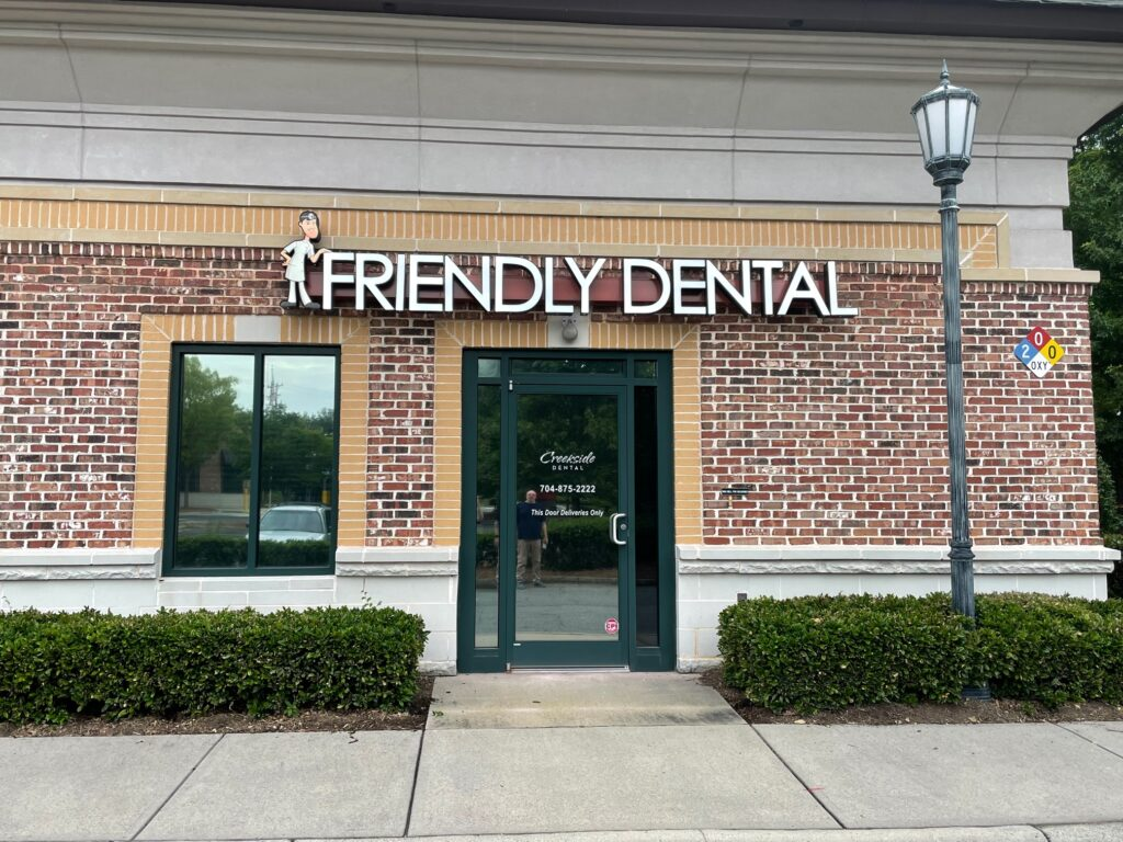 Channel Letter Sign for Friendly Dental of Charlotte